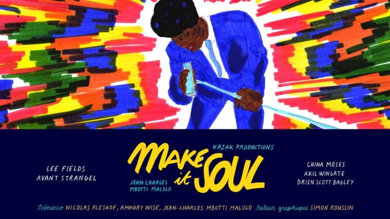 MAKE IT SOUL (2018) present by Kazak Productions Image